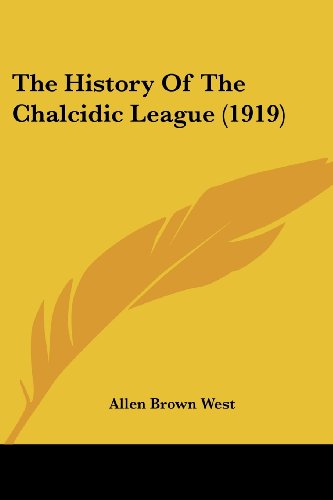The History of the Chalcidic League (1919)