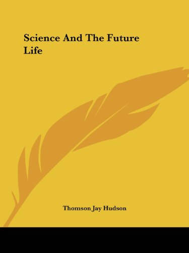 Science and the Future Life