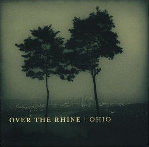 Over The Rhine - Ohio - Zortam Music