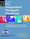 Independent Paralegal's Handbook: How to Provide Legal Services Without Becoming a Lawyer (087337942X) by Catherine Elias Jermany Ralph E. Warner