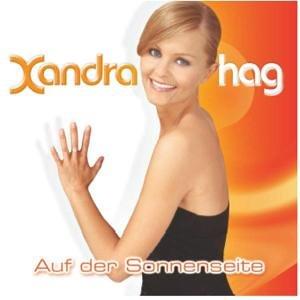 Xandra Hag - Auf Der Sonnenseite - Zortam Music
