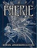 GURPS Faerie by Graeme Davis