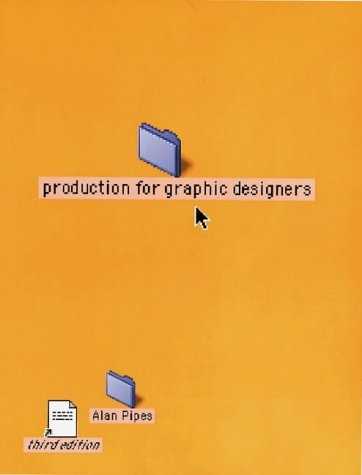 Production for Graphic Designers, ALAN PIPES