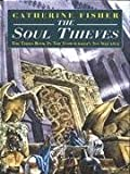 The Soul Thieves (Snow-walkers's son) (0370324900) by Fisher, Catherine