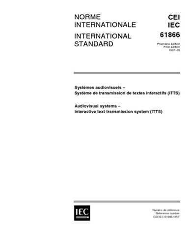 iec-61866-ed-10-b1997-audiovisual-systems-interactive-text-transmission-system-itts