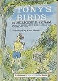 Tony's Birds (0060254211) by Millicent Ellis Selsam