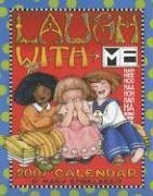 Mary Engelbreit's Laugh with Me 2007 Desk Calendar