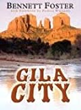 Gila City (Five Star Western), Foster, Bennett