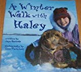 A Winter Walk with Haley