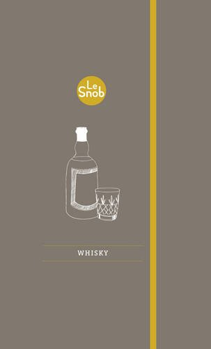Le Snob Guide to Whisky (English Edition)
