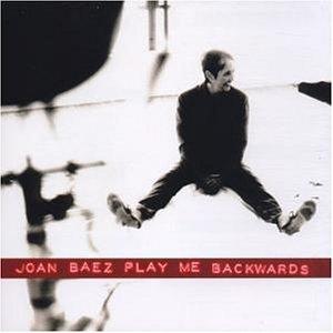 Joan Baez - Play Me Backwards - Zortam Music