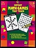 Instant Math Games That Teach: 38 Hands-On Math Games