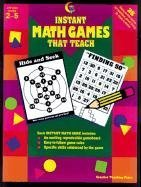 Instant Math Games That Teach (2620), Adela Garcia