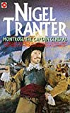 Montrose: The Captain General (Coronet Books) (0340186194) by Tranter, Nigel