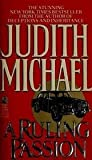 A Ruling Passion (0671701258) by Judith Michael