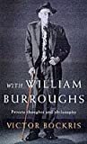 With William Burroughs (1857028066) by VICTOR BOCKRIS