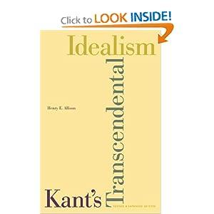 Kant's Transcendental Idealism: An Interpretation and Defense Henry E. Allison