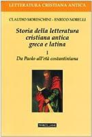 Storia della letteratura cristiana antica greca e latina: 1