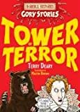 Tower of Terror: a Terrible Tudor Adventure (Horrible Histories) (Horrible Histories Gory Stories)