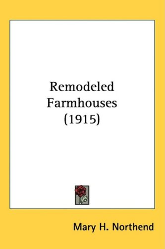 Remodeled Farmhouses (1915)