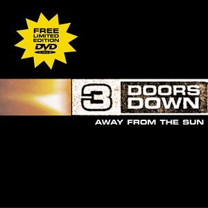 Three Doors Down - Away from the Sun [Limited Edition w/ Bonus DVD] - Zortam Music