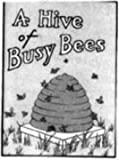Don and Joyce discover a hive of busy bees [Paperback]