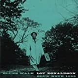 Blues Walk / Lou Donaldson