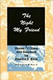 img - for The Night My Friend: Stories of Crime and Suspense (The Mystery Makers Series) book / textbook / text book