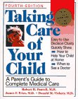 Taking Care of Your Child: A Parent{s Guide to Complete Medical Care