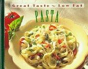 Pasta (Great Taste, Low Fat), Sandra Rose Gluck