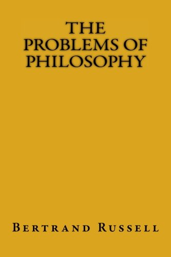 an analysis of bertrand russells the problems of philosophy Appearance versus reality in bertrand russell's the problems of philosophy bertrand russell's method of approaching his subject in problems of philosophy embraces the cartesian technique of radical doubt, in which the author revokes any former assumptions about certain reality and existence.