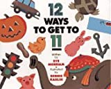 12 Ways to Get to 11 (0671755447) by Merriam, Eve