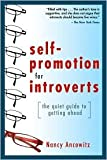 Self-Promotion for Introverts 1st (first) edition Text Only