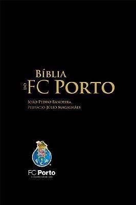 Biblia Do Fc Porto
