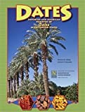img - for Dates: Imported and American Varieties of Dates in the United States book / textbook / text book