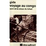 Voyage au Congo suivi de Le retour du Tchad. Carnets de Route.