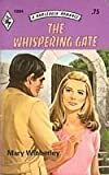 img - for The Whispering Gate book / textbook / text book
