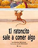 img - for El ratoncito sale a comer algo book / textbook / text book