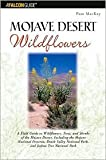 img - for Mojave Desert Wildflowers 1st (first) edition Text Only book / textbook / text book
