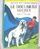 Belle und Sebastian: Das Geheimdokument. [Kindle Edition]