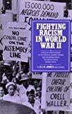 Fighting Racism in World War II (0913460826) by James, C. L. R.
