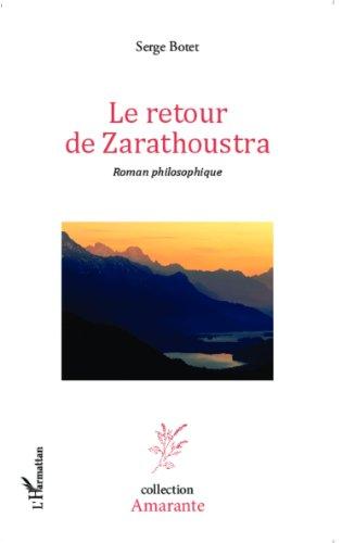 Le retour de Zarathoustra