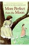More Perfect Than the Moon (Sarah, Plain and Tall Saga (Prebound))