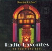 Radio Favorites by Toney Brothers (2008-08-03) (Toney Brothers compare prices)