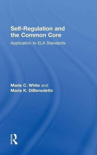 Self-Regulation and the Common Core: Application to ELA Standards