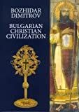 img - for Bulgarian Christian Civilization book / textbook / text book