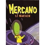 echange, troc Mercano, le martien