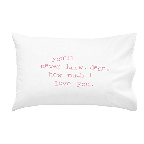 Oh, Susannah you'll never know, dear, how much I love you. Pink 20x30 Inch You Are My Sunshine Pillowcase