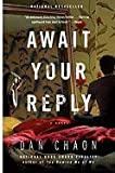 Await Your Reply: A Novel (Random House Readers Circle) [Paperback]