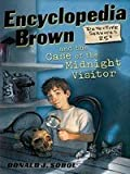 Encyclopedia Brown and the Case of the Midnight Visitor: 2 (0525678069) by Sobol, Donald J.